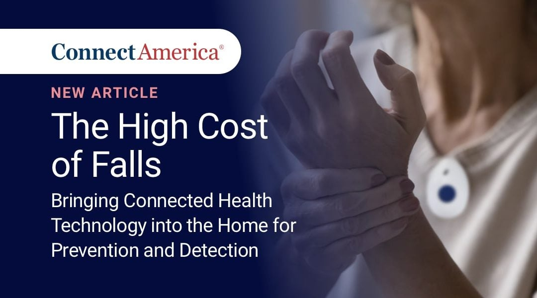 Bringing Connected Health Technology into the Home for Fall Prevention and Detection