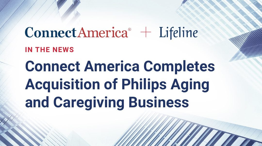 Acquisition Finalized on Lifeline Aging and Caregiving business (ACG) from Philips