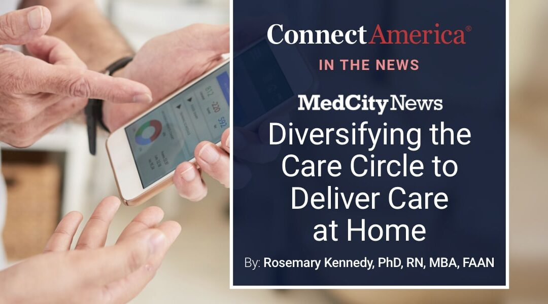 Diversifying the Care Circle to Deliver Care at Home